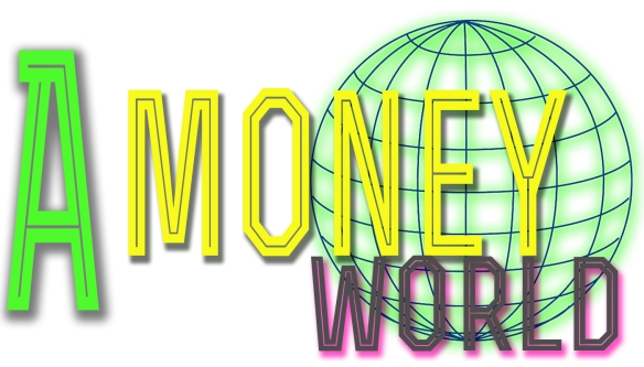 A Money World