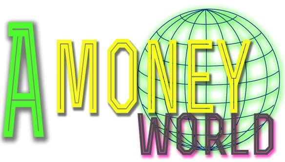 A Money World